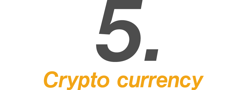 5.Crypto currency